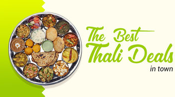 Best Thali deals in town!